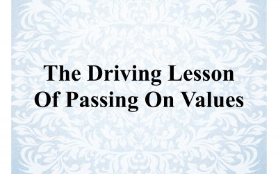 The Driving Lesson Of Passing On Values